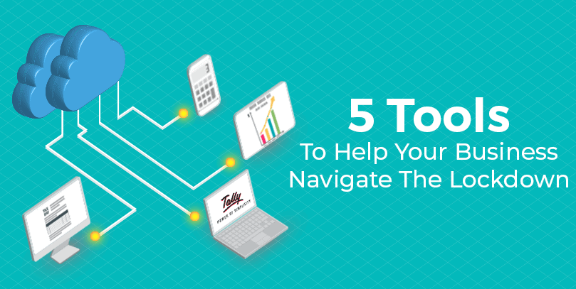 5 Tools to help your business navigate lockdown