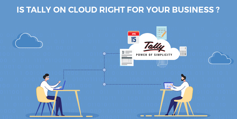 Tally on cloud right for your business
