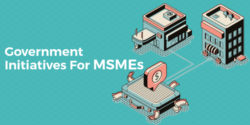Government Initiatives for MSME