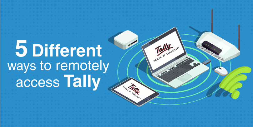 5 Different ways to remotely access tally