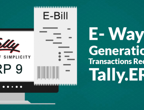 E-Way Bill Generation for Transactions Recorded in Tally.ERP 9