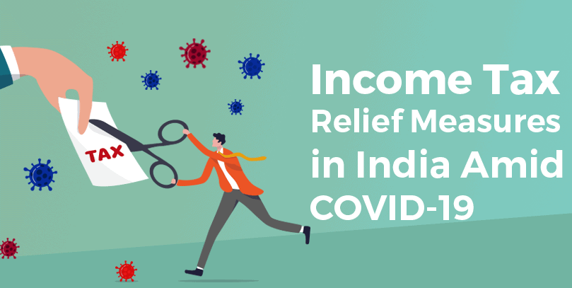 Tax Relief Measures in India amid Covid