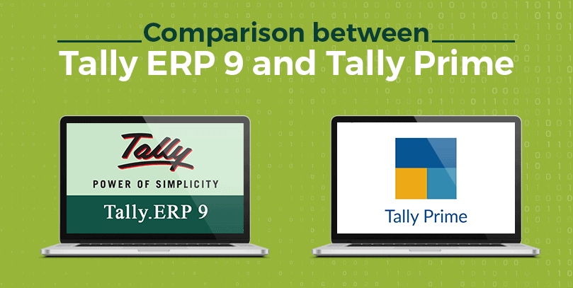 Comparison between Tally ERP 9 and Tally Prime
