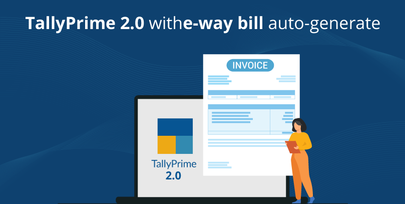 TallyPrime 2.0 With E-way Bill